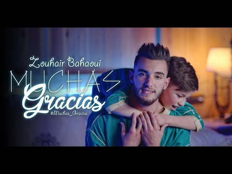 | Zouhair Bahaoui - MUCHAS GRACIAS