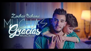 Video Zouhair Bahaoui - MUCHAS GRACIAS | Exclusive Music Video | زهير البهاوي MP3, 3GP, MP4, WEBM, AVI, FLV Desember 2017