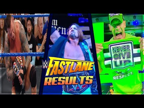WWE FASTLANE 2018 FULL SHOW RESULTS WWE FASTLANE 2018 RESULTS