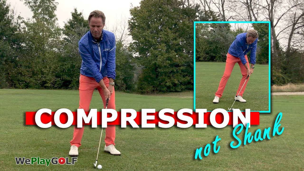 More compression in your golf swing and NOT make a shank