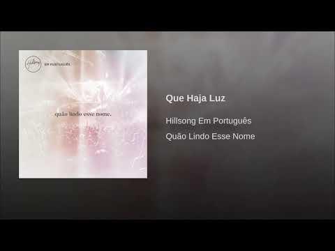 Que Haja Luz - Hillsong