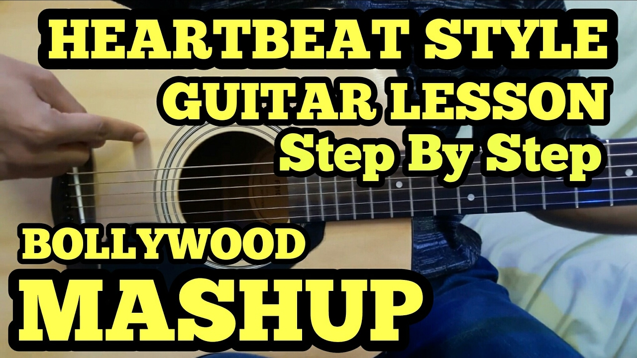 Cute Mashup Guitar Lesson | HEARTBEAT STYLE | Bollywood/Hindi Songs Mashup | Easy For Beginners