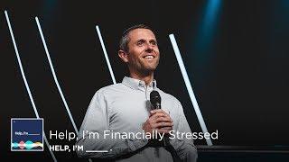 Help, I'm Financially Stressed