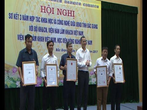 Bắc Giang sơ kết 3 năm hợp tác khoa học công nghệ