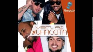 Video Grupo Percepção- Uh Aceita MP3, 3GP, MP4, WEBM, AVI, FLV Agustus 2018