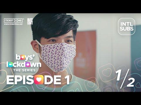 #BoysLockdown Episode 1 | Part 1 of 2 [INTL SUBS]