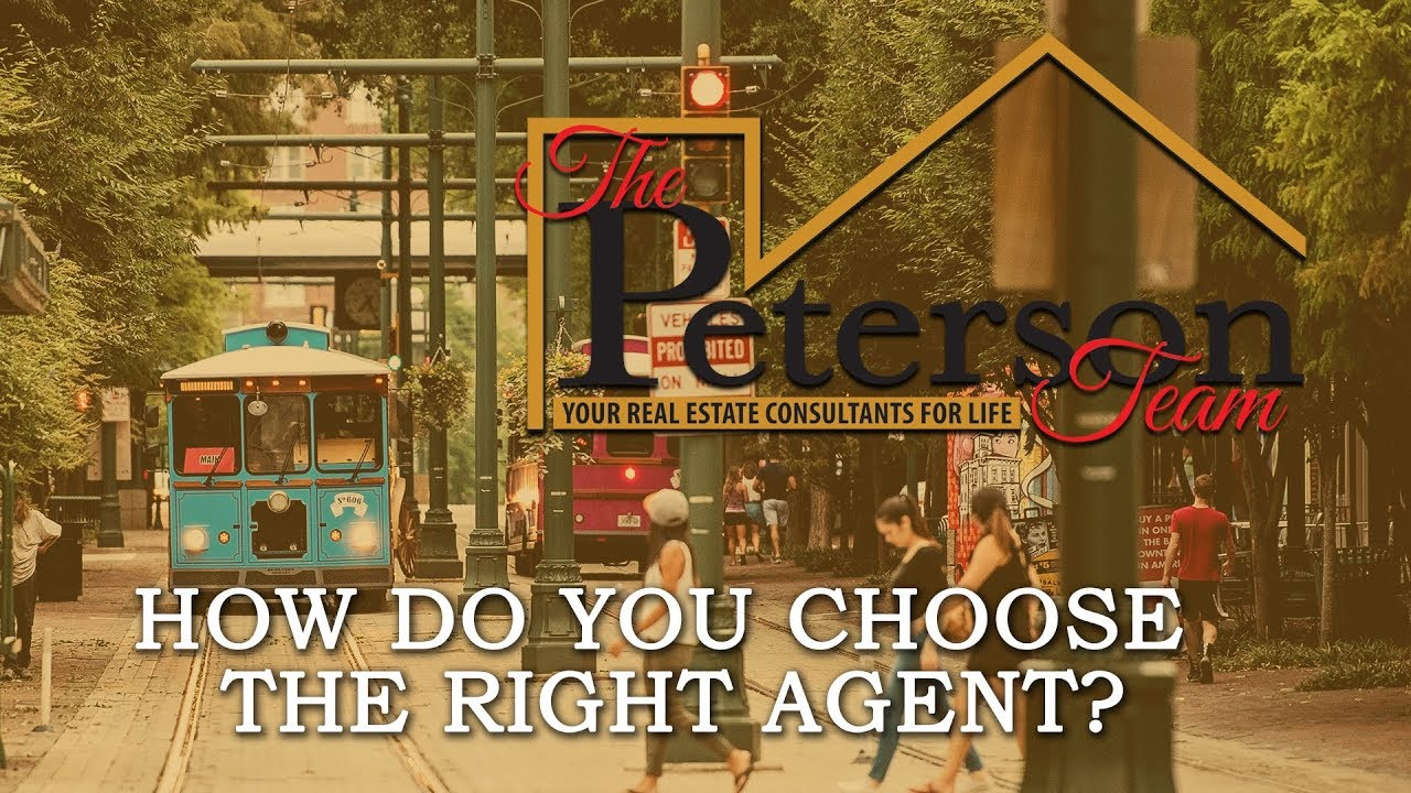 How Do You Choose the Right Agent?