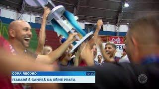 Itararé é campeã na série Prata da Super Copa