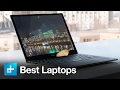 The best laptops you can buy for 2017