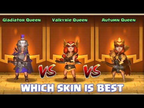 GLADIATOR VS  VALKYRIE VS AUTUMN SKIN | WHICH QUEEN's SKIN IS BEST | CLASH OF CLANS |