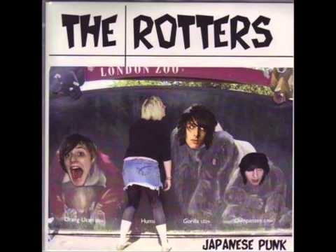 The Rotters - Give Me A Fag