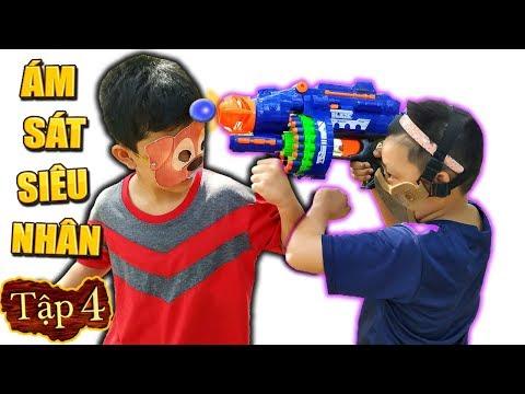 Tony | SIÊU NHÂN CHÓ [Tập 4] - Nerf Gun Fight #4 - Thời lượng: 10 phút.