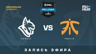 Heroic vs Fnatic - ESL Pro League S7 EU - de_cobblestone [CrystalMay, Smile]