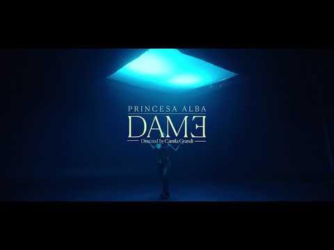 Princesa Alba - Dame (Video Oficial)