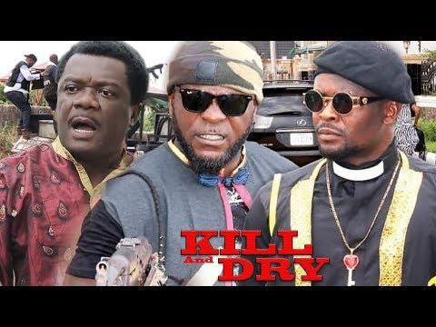 Kill And Dry Season 2 - 2019 Latest Nigerian Nollywood Movie