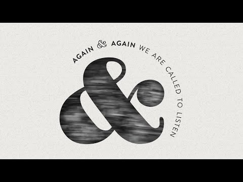 Holy Cross Worship // Again and Again, We Are Called To Listen // February 28, 2021