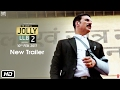 Jolly LL.B 2 (Trailer 2)