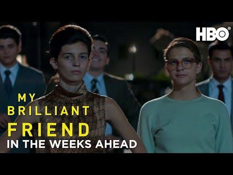My Brilliant Friend: In The Weeks Ahead (Season 2) | HBO