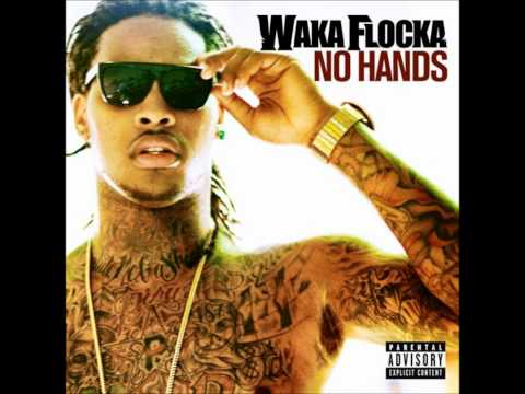 No Hands - Baltimore Club Mix - (Dave Nada Remix) - Waka Flocka Flame (feat. Wale  Roscoe Dash)
