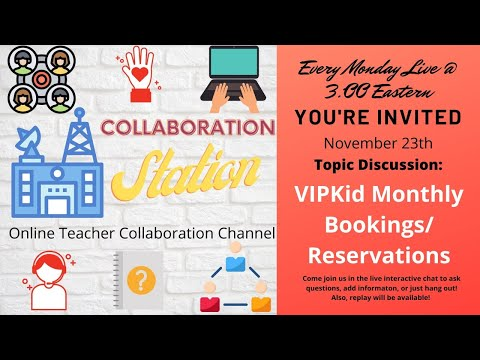 Collaboration Station: VIPKid Monthly Bookings VS Monthly Reservations