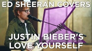 Video Ed Sheeran covers Justin Bieber's 'Love Yourself' (Live) | KISS Presents MP3, 3GP, MP4, WEBM, AVI, FLV Februari 2018