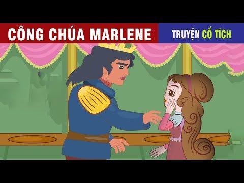 Công Chúa MARLENE   Chuyen Co Tich   Truyện Cổ Tích Việt Nam Hay 2019 - Thời lượng: 11 phút.