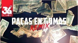 Pacas En Gomas Remix - Don J Leone feat. Jay Riverz [Video Oficial + Single]