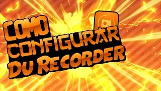 💯Como Configurar Du Recorder[android]💥{Koppay}