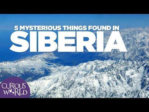 5 Mysterious Things Found in Siberia