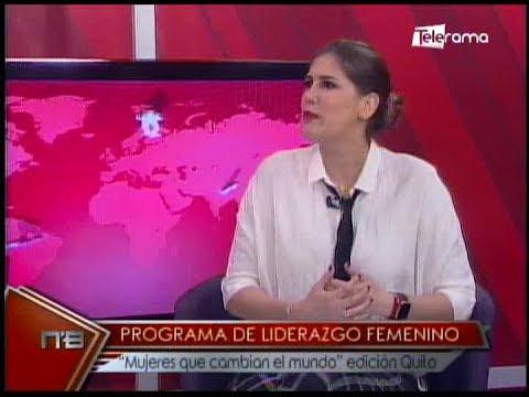 Programa de liderazgo femenino mujeres que cambian el mundo edición Quito