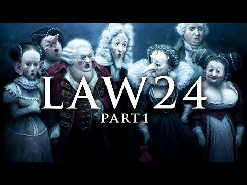 LAW 24 PART 1: THE LAWS OF COURT POLITICS | PLAY THE PERFECT COURTIER | 48 LAWS OF POWER SUMMARY