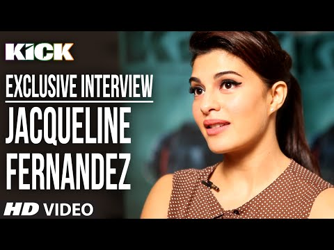 Exclusive: Jacqueline Fernandez Interview - Kick -...