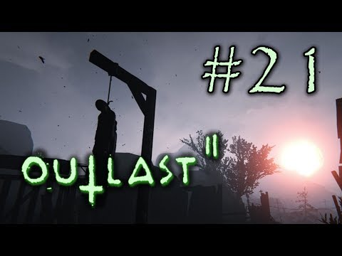 Video •Let's Play Outlast 2 #21