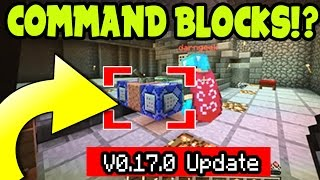 Minecraft Pocket Edition COMMAND BLOCKS 0.17.0 UPDATE RELEASE!? (MCPE 0.17.0 Update) Command Blocks