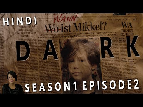 DARK Season 1 Episode 2 Explained in Hindi
