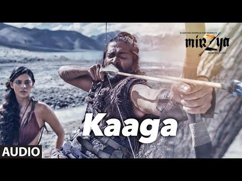 KAAGA Full Audio Song | MIRZYA | Shankar Ehsaan Lo