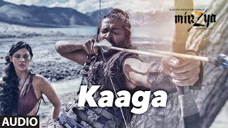 KAAGA Full Audio Song | MIRZYA | Shankar Ehsaan Loy|Rakeysh Omprakash Mehra | Gulzar