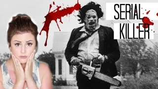 SERIAL STORIES | THE TEXAS CHAINSAW MASSACRE WAS REAL??