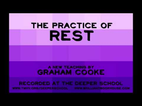 The Practice Of Rest - Graham Cooke