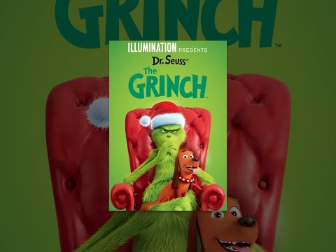 Illumination Presents: Dr. Seuss' The Grinch