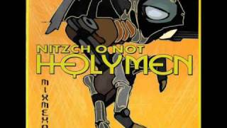 Download Lagu Holymen - Nitzch o not Mp3