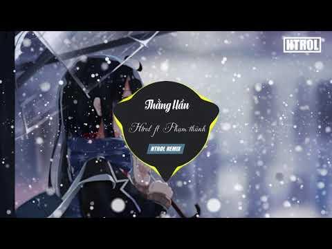 Thằng Hầu ( EDM Ver ) Htrol Remix ft Phạm Thành Remix ft Nhật Phong - Thời lượng: 4:03.