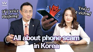 All about phone scam in Korea (Full)