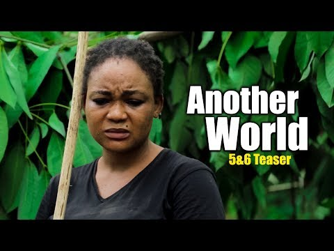 ANOTHER WORLD 5 & 6 (Coming Soon)| KENNETH OKONKWO 2019 NOLLYWOOD MOVIES