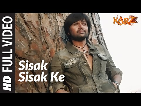 Video Sisak Sisak Ke (Full Song) Film - Karzzzz download in MP3, 3GP, MP4, WEBM, AVI, FLV January 2017