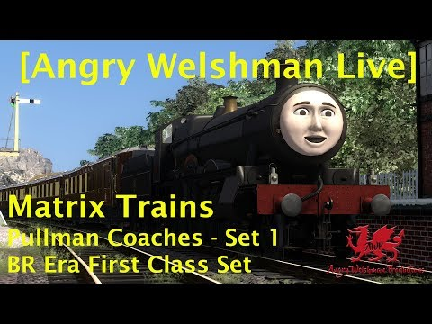 [Angry Welshman Live] Matrix Trains Pullman Coaches (BR Era First Class Set)