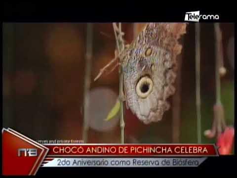 Chocó Andino de Pichincha celebra 2do aniversario como reserva de biósfera