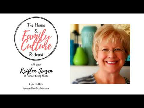 Episode 045: Kristen Jensen on Porn-Proofing our Families