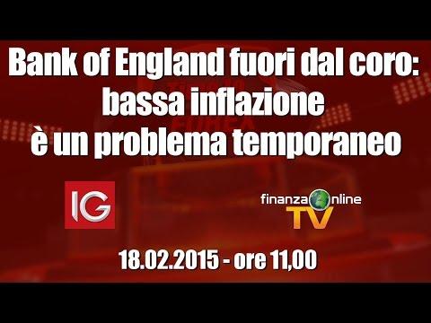 Forex Time: Bank of England fuori dal coro: bassa inflazione è un problema temporaneo