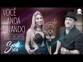 VOCÊ ANDA FALANDO - FORRÓ SACODE - CLIPE OFICIAL